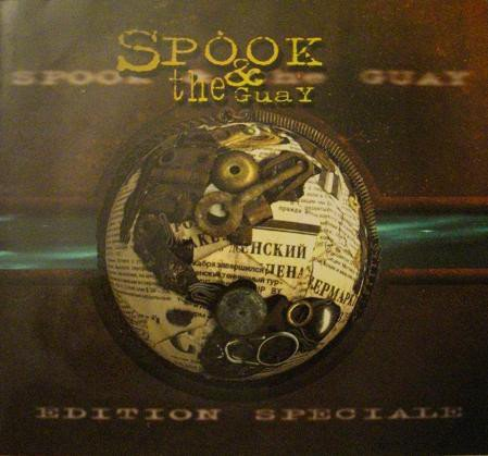 Spook And The Guay - Edition Speciale