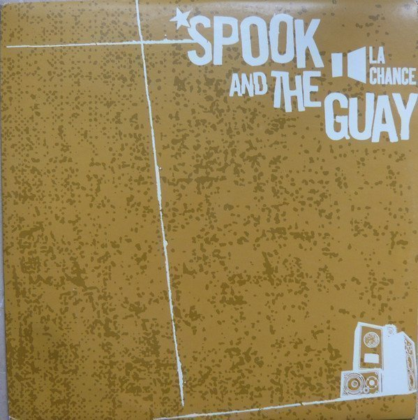 Spook And The Guay - La Chance