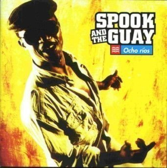 Spook And The Guay - Ocho Rios