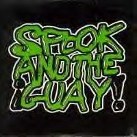 Spook And The Guay - Spook And The Guay