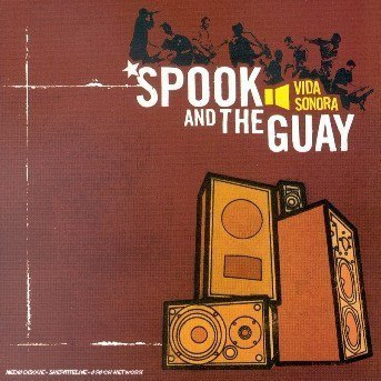 Spook And The Guay - Vida Sonora