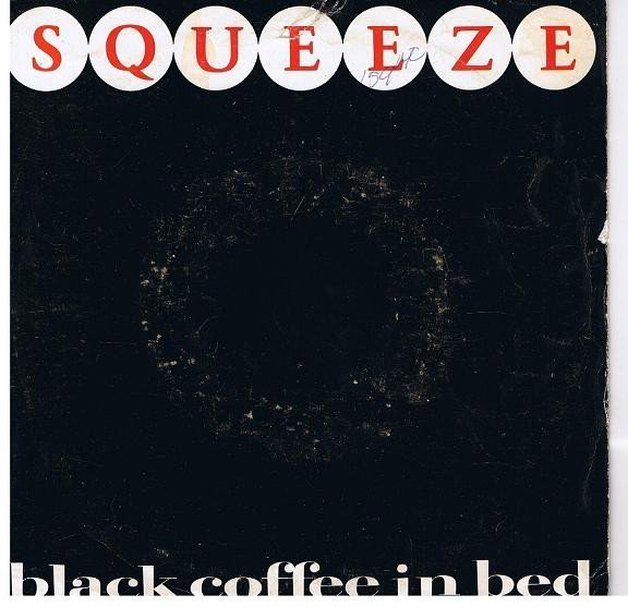 Squeeze - Black Coffee In Bed