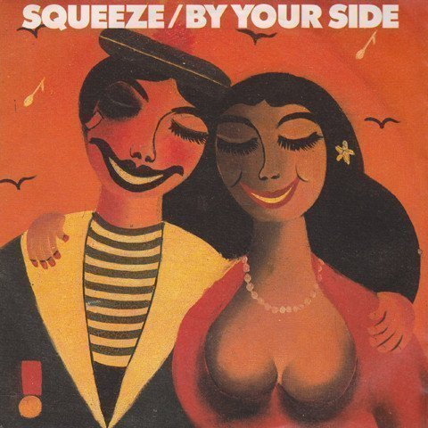 Squeeze - By Your Side