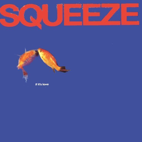 Squeeze - If It