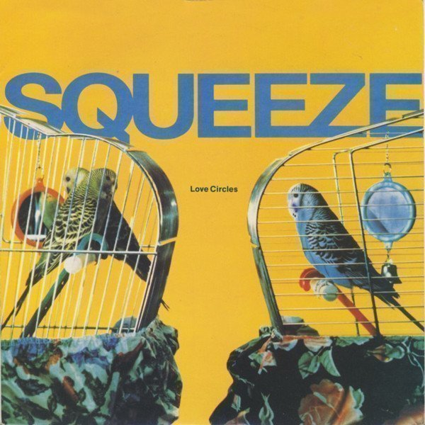 Squeeze - Love Circles