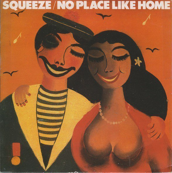 Squeeze - No Place Like Home