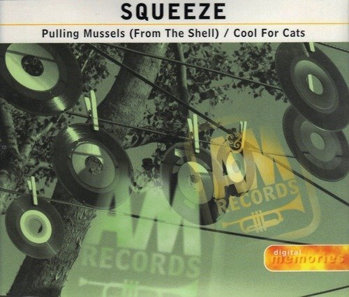 Squeeze - Pulling Mussels (From The Shell) / Cool For Cats