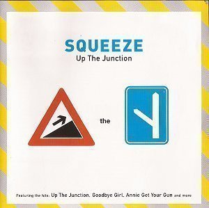 Squeeze - Up The Junction