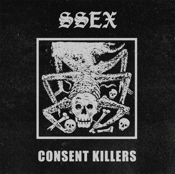 Ssex - Consent Killers
