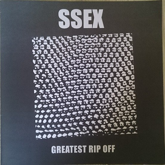 Ssex - Greatest Rip Off