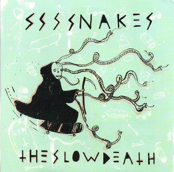 Ssssnakes - Ssssnakes / The Slow Death
