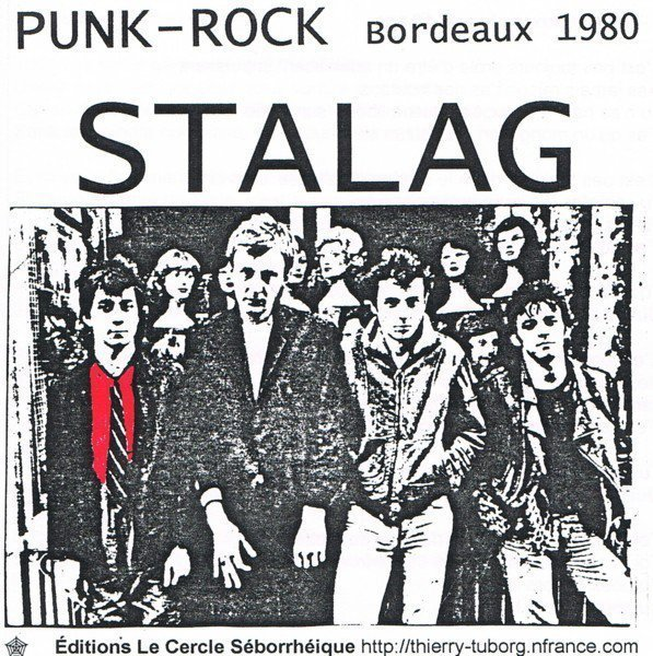 Stalag - Punk-Rock Bordeaux 1980