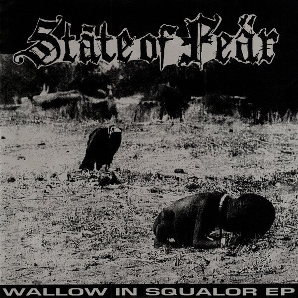 State Of Fear - Wallow In Squalor EP