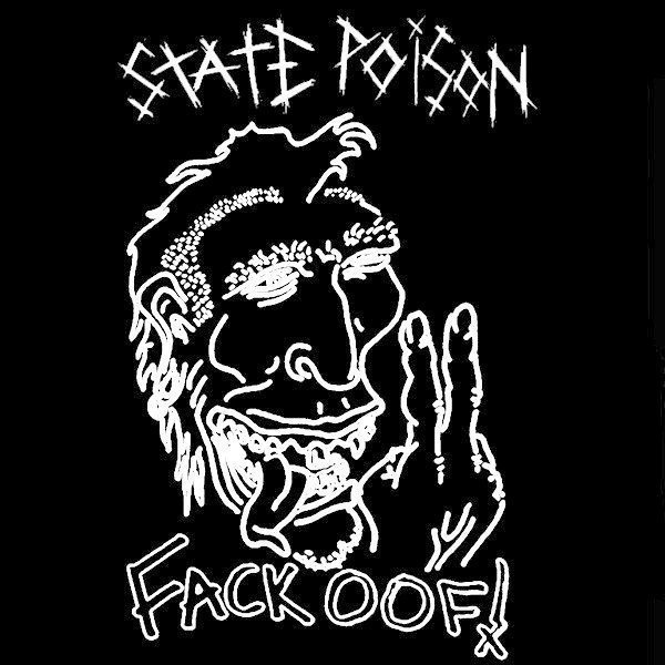 State Poison - Fack Oof!