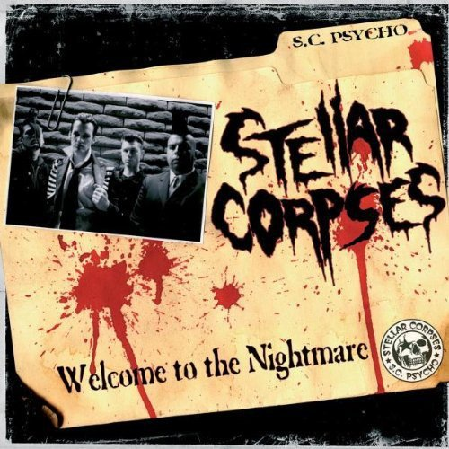 Stellar Corpses - Welcome To The Nightmare