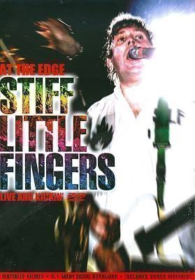Stiff Little Fingers - At The Edge Live And Kickin