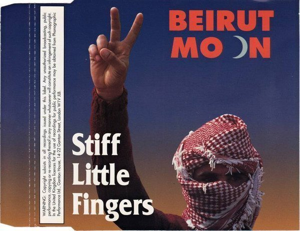 Stiff Little Fingers - Beirut Moon