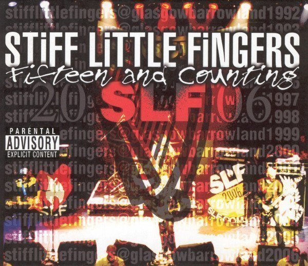 Stiff Little Fingers - Fifteen And Counting