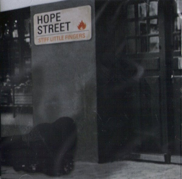 Stiff Little Fingers - Hope Street