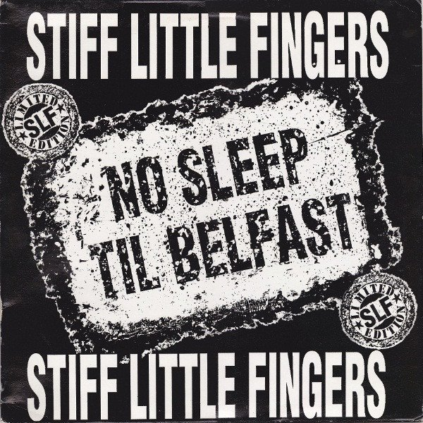 Stiff Little Fingers - No Sleep