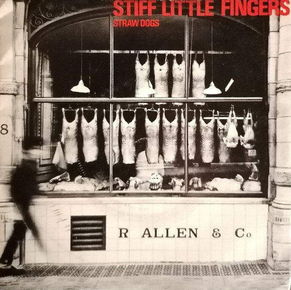 Stiff Little Fingers - Straw Dogs
