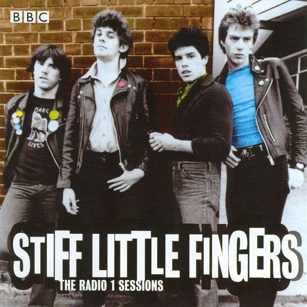 Stiff Little Fingers - The Radio 1 Sessions
