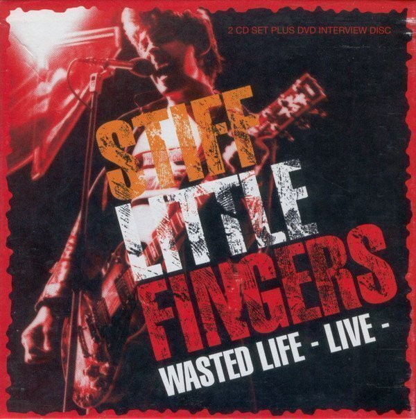 Stiff Little Fingers - Wasted Life - Live