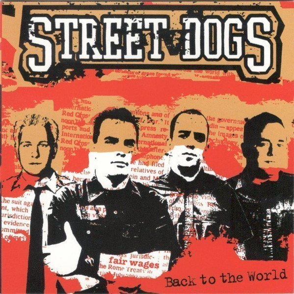Street Dogs - Back To The World