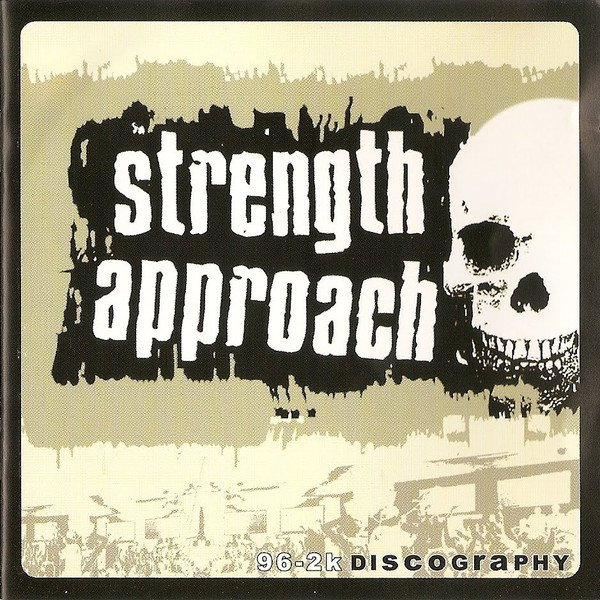 Strength Approach - 96-2k Discography
