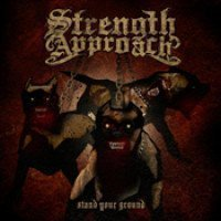 Strength Approach - Stand Your Ground