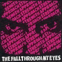 Strength Approach - The Fall Through My Eyes