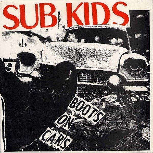 Sub Kids - Boots On Cars