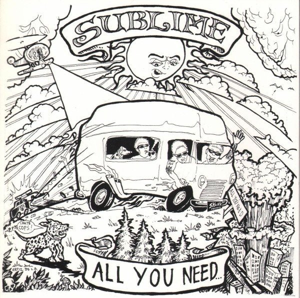 Sublime - All You Need / Get On The Bus