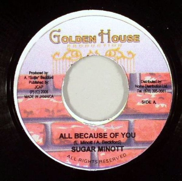 Sugar Minott - All Because Of You