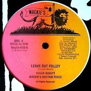 Sugar Minott - Leave Out Folly