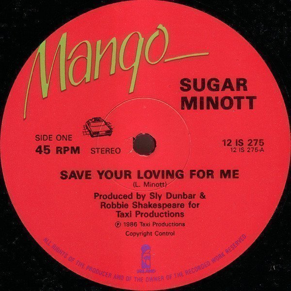 Sugar Minott - Save Your Loving For Me / Ain