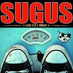 Sugus - Learn To Be A Mornard