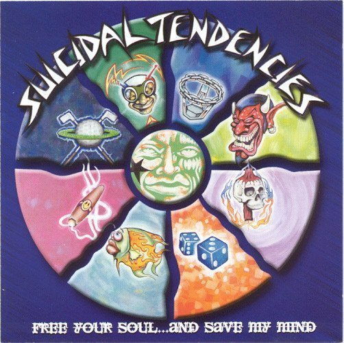 Suicidal Tendencie - Free Your Soul...And Save My Mind