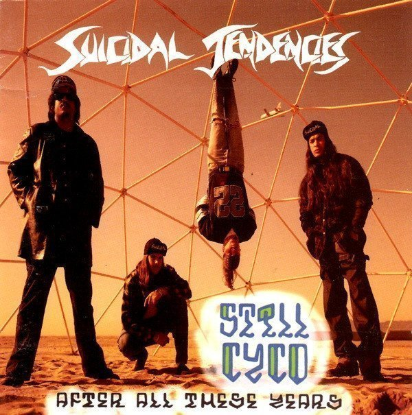 Suicidal Tendencie - Still Cyco After All These Years