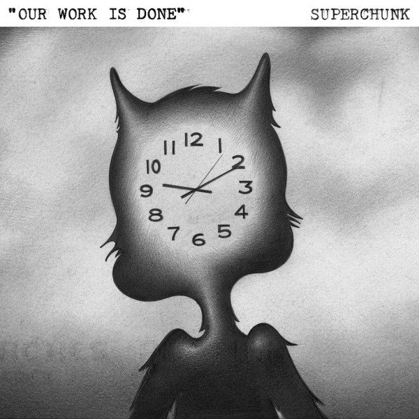 Superchunk - Our Work Is Done