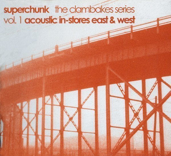 Superchunk - The Clambakes Series Vol. 1 - Acoustic In-Stores East & West