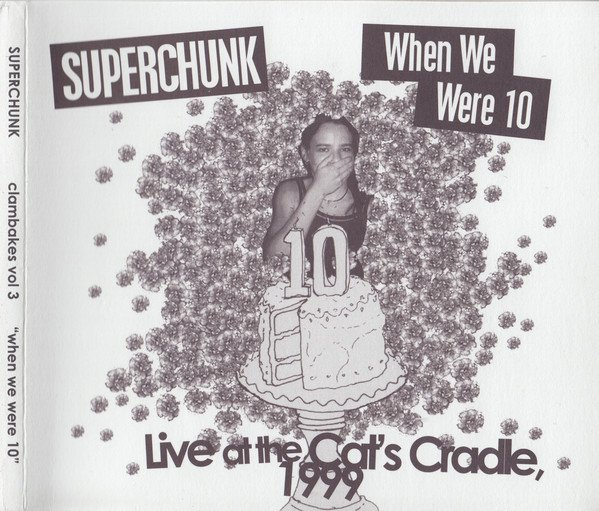 Superchunk - The Clambakes Series Vol. 3 - When We Were 10- Live At Cat