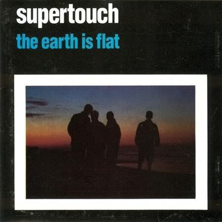 Supertouch - The Earth Is Flat