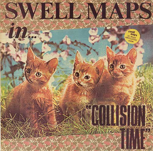 Swell Maps - Collision Time