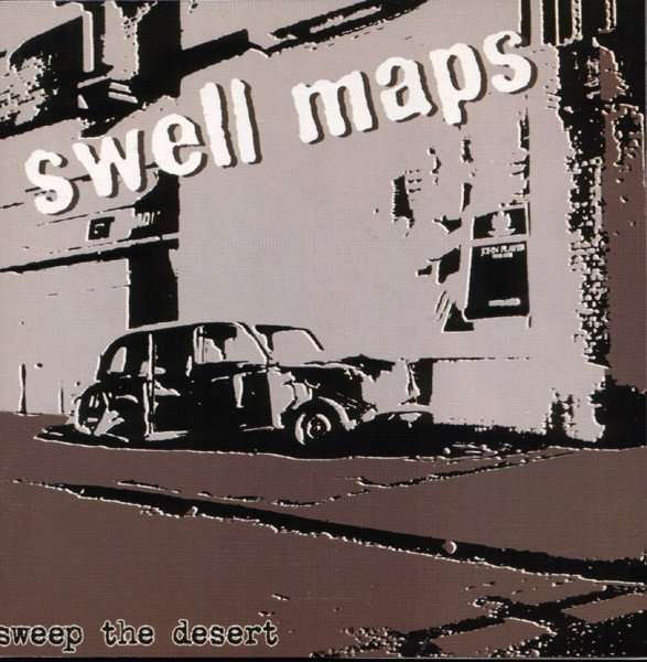 Swell Maps - Sweep The Desert