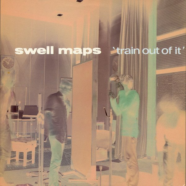 Swell Maps - Train Out Of It