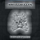 Swellbellys - Taking Care Of Business