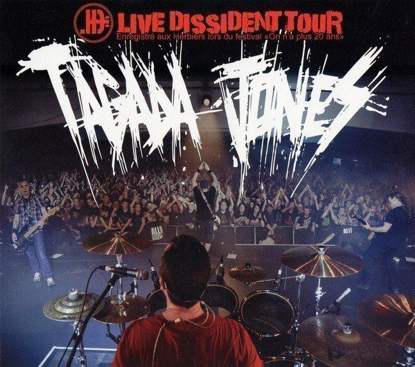 Tagada Jones - Live Dissident Tour