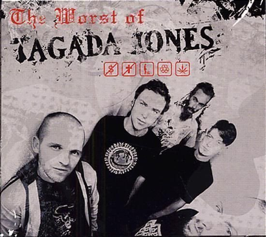 Tagada Jones - The Worst Of