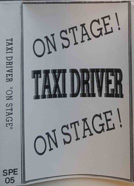 Taxi Driver - On Stage !